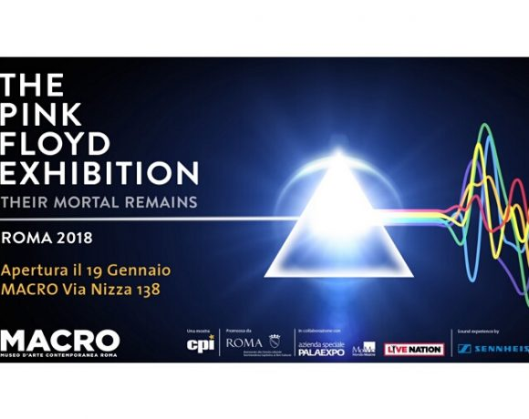 "The Pink Floyd Exhibition - ""Their Mortal Remains"" Roma"