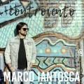 Controvento, il nuovo singolo di Marco Iantosca
