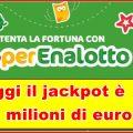 SuperEnalotto, il jackpot inizia a salire!