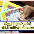 SuperEnalotto, il jackpot vale 48,4 milioni di euro!