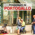 Pensione all'estero: il Portogallo la meta pìù ambita