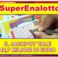 SuperEnalotto, il jackpot vale 42,7 milioni di euro!