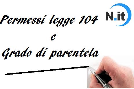 Legge 104, i permessi con quale grado di parentela si possono chiedere?