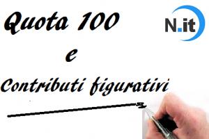 Pensione Quota 100 e contributi figurativi