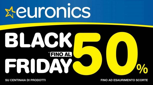 Black Friday: Euronics fino a 500 Euro di sconti